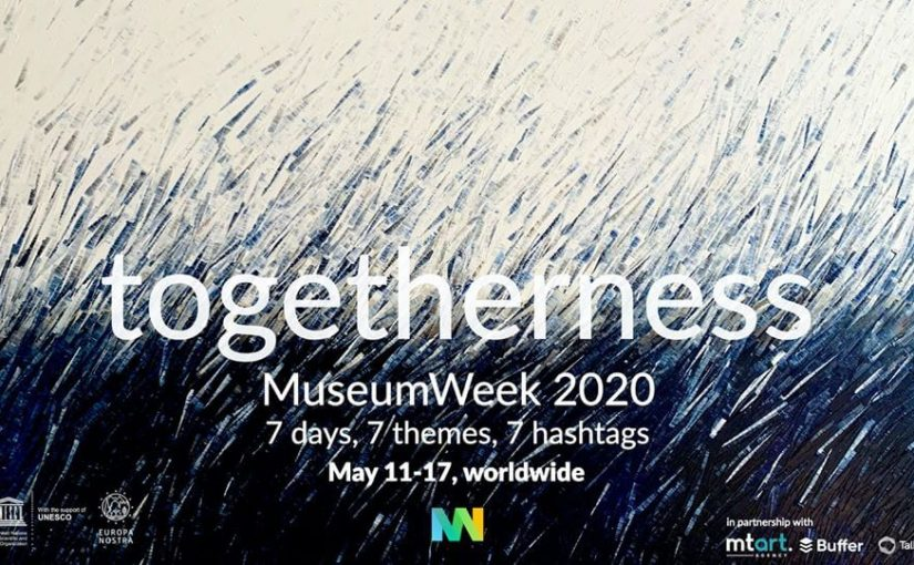 o1 825x510 #7hashtag per la #MuseumWeek 2020