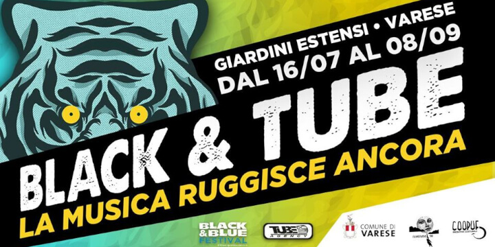 Black Tube Festival Varese Eventi, serate..robe