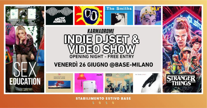 Karmadrome_Indie_Djset _Video_Show_Base_Milano