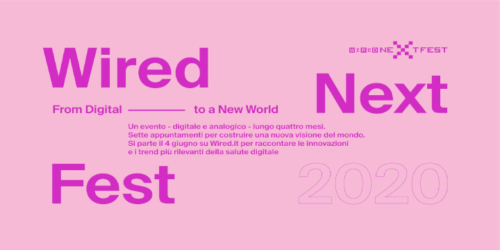 Wired Next Fest 2020 Eventi, serate..robe