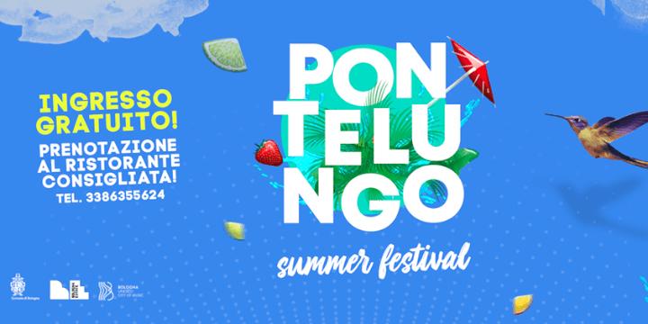 Pontelungo Summer Festival Bologna City