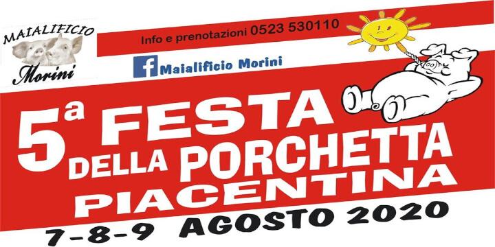 Festa della Porchetta Piacentina Maialificio Morini Eventi, serate..robe