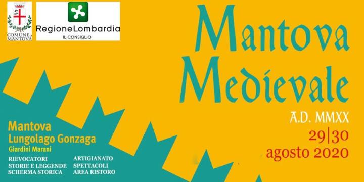 Mantova Medievale 2020 Eventi, serate..robe