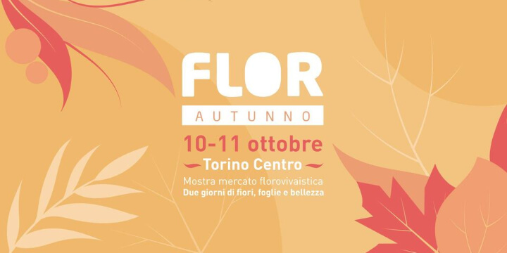 FLOR Autunno Torino Eventi, serate..robe