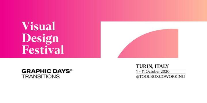 Graphic Days Transitions visual design festival Eventi, serate..robe
