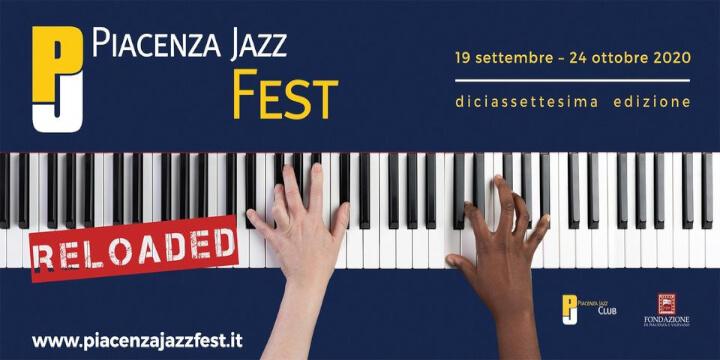 Piacenza Jazz Fest Reloaded Eventi, serate..robe
