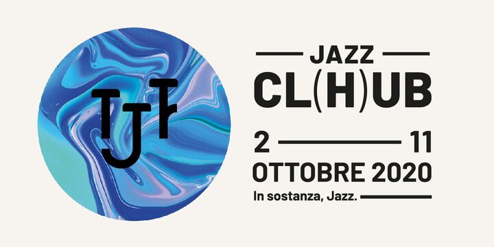 Torino Jazz Festival 2020 Eventi, serate..robe