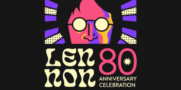 LENNON80 Anniversary Celebration Eventi, serate..robe