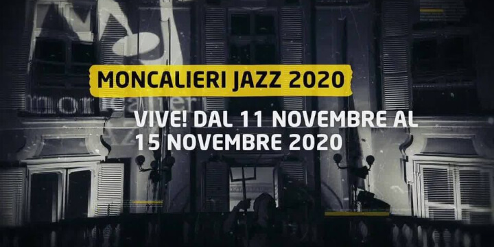 Moncalieri Jazz Festival 2020 Eventi, serate..robe
