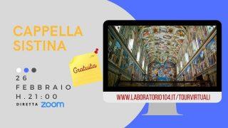 #26 Febbraio Tour Online gratuito: la Cappella Sistina