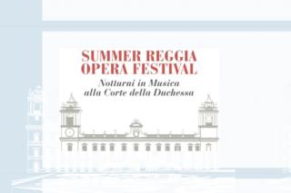 8°Summer Reggia Opera Festival