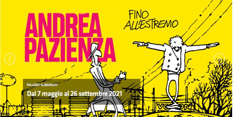 Screenshot 2021 07 05 at 09 30 18 Palazzo Albergati Bologna Andrea Pazienza, genio creativo dello storytelling